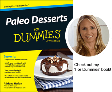 Paleo Desserts for Dummies cookbook