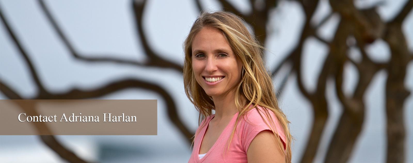 Contact Adriana Harlan
